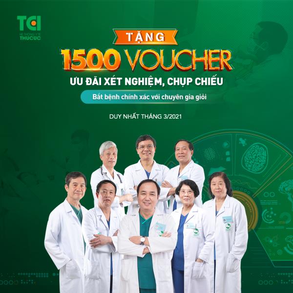 Thu Cúc TCI sẽ dành tặng tới 1500voucher ưu đãi chụp chiếu, xét nghiệm cho người đến khám bệnh trong tháng 3/2021