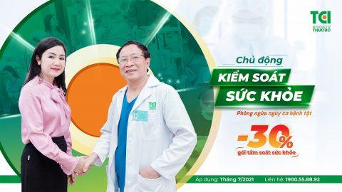 Tầm soát sức khoẻ với ưu đãi 30% chi phí
